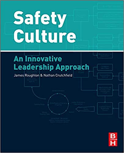 Safety Culture: An Innovative Leadership Approach: James