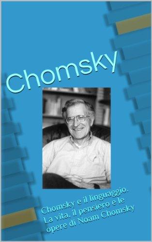 Chomsky. Vita e Opere. (Italian Edition)