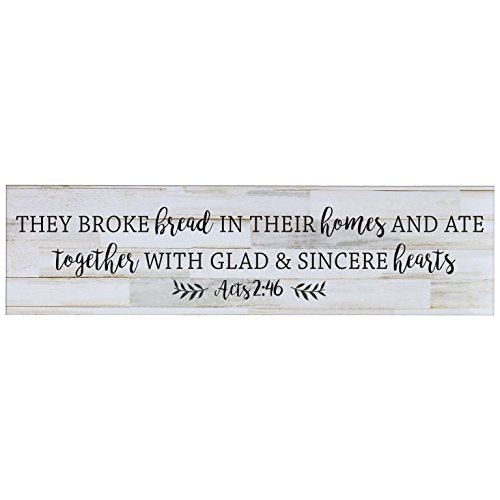 LifeSong Milestones They Broke The Bread In Their Homes, Decorative Wall Art Decor Sign for Living Room, Entryway, Kitchen, Bedroom,Office, Wedding or Anniversary Gift Idea (Distressed White Plank)