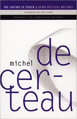 Book Capture of Speech and Other Political Writings by Michel De Certeau (1997-12-31)