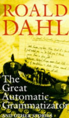 """""""The Great Automatic Grammatizator - And Other Stories (Puffin Teenage Books)"""" av Roald Dahl"""