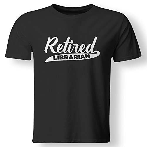 """Retired Librarian"" t-shirt by Always Awesome"