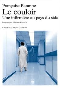 Le couloir : une infirmière au pays du sida par Françoise Baranne