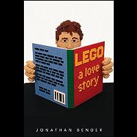 LEGO: A Love Story (English Edition)