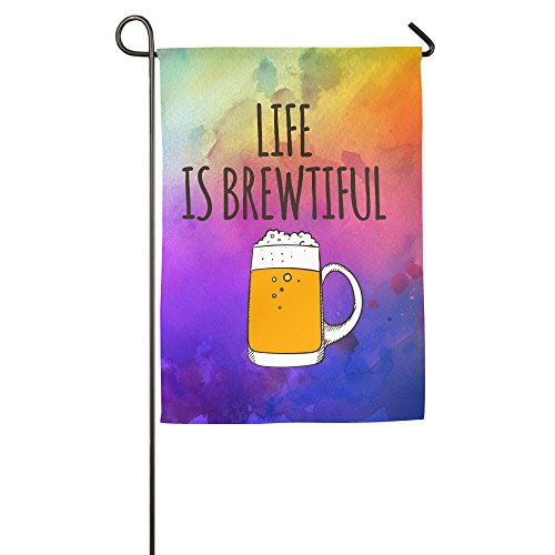 Cool House Flag - Garden Flag Life Is Brewtiful Beer House Flags Cool