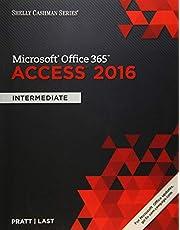 Shelly Cashman Series® Microsoft® Office 365 & Access 2016: Intermediate