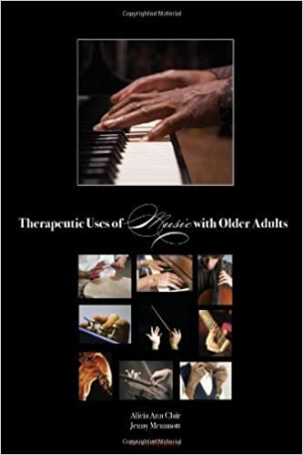 Book Therapeutic Uses of Music with Older Adults by Alicia Ann Clair (2008-01-01)