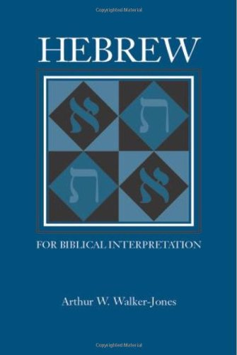 Hebrew for Biblical Interpretation (Resources for Biblical Study)