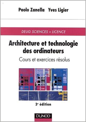 Téléchargement Architecture et technologie des ordinateurs : Cours et exercices résolus pdf, epub