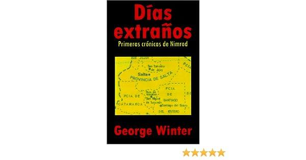 Días extraños: George Winter: 9780759650411: Amazon.com: Books