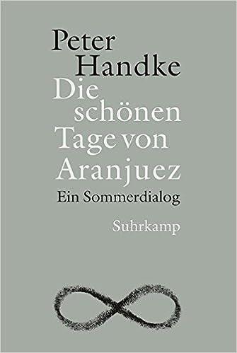Amazon.com: Die schönen Tage von Aranjuez: Ein Sommerdialog ...