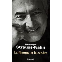 La flamme et la cendre (Documents Français) (French Edition)