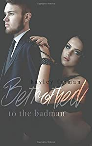 Betrothed to the Badman (Russian Bratva) (Volume 8)