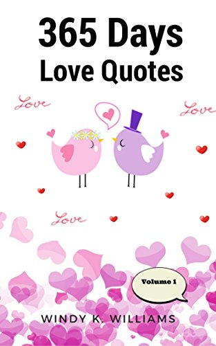 PDF: 365 Days Love Quotes : Inspired Relationships Passage and Create ...