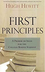 First Principles: A Primer of Ideas for the College-Bound Student