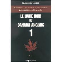 Le livre noir du Canada anglais 1