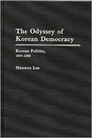 The Odyssey of Korean Democracy: Korean Politics, 1987-1990