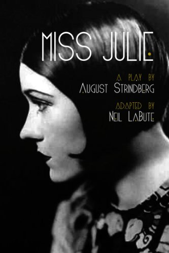 Miss Julie: A Play