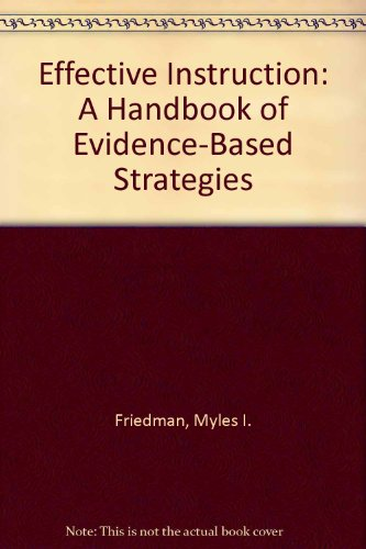 Effective Instruction: A Handbook of Evidence-Based Strategies
