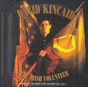 The Irish Volunteer: Songs Of The Irish Union Soldier 1861-1865 by Rykodisc