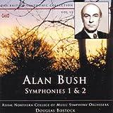 Bush, A - Symphonies Nos 1 and 2