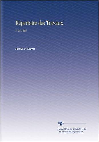 Livres gratuits en ligne Répertoire des Travaux.: V. 28 1866 epub, pdf