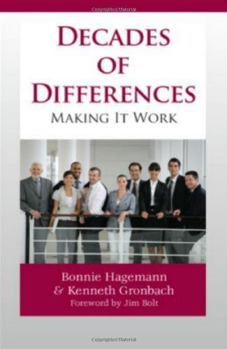 Decades of Differences: Making It Work 1st edition by Bonnie Hagemann, Kenneth W. Gronbach (2010) Perfect Paperback