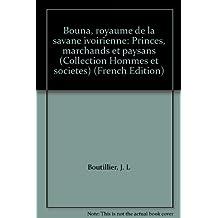Bouna, Royaume de la Savane Ivoirienne