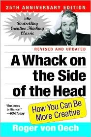 A Whack on the Side of the Head 25th (twenty fifth) edition Text Only