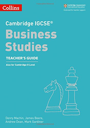 Cambridge IGCSE® Business Studies Teacher Guide (Cambridge International Examinations)