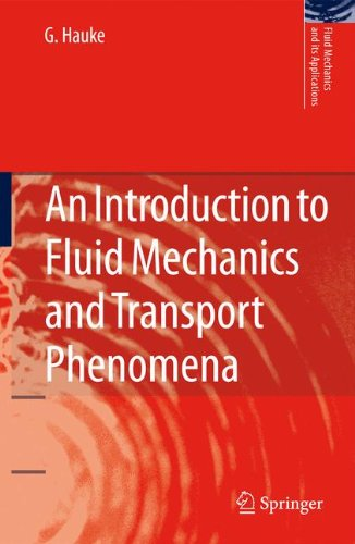 An Introduction to Fluid Mechanics and Transport Phenomena (Fluid Mechanics and Its Applications)