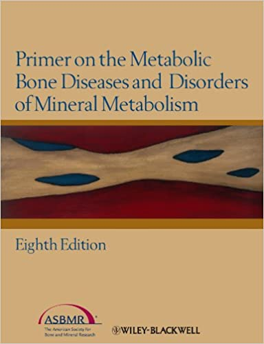 Primer on the Metabolic Bone Diseases and Disorders of Mineral Metabolism 8th Edition