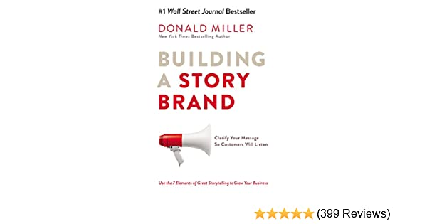 Amazon building a storybrand clarify your message so customers amazon building a storybrand clarify your message so customers will listen ebook donald miller kindle store fandeluxe Gallery