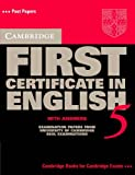 Cambridge First Certificate in English 5 with Answers, University of Cambridge, Local Examinations Syndicate Staff, 0521799171