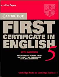 Cambridge first certificate in english. Student's book