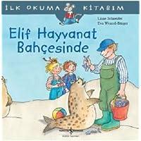 Elif Hayvanat Bahçesinde: İlk Okuma Kitabım