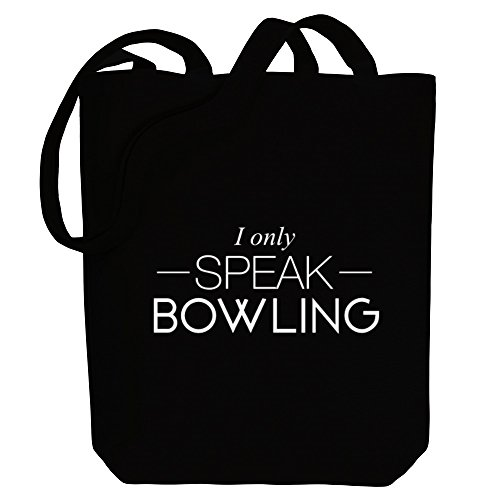 Idakoos I only speak Bowling - Sport - Bereich für Taschen