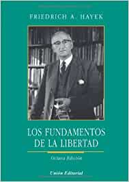 Los Fundamentos De La Libertad, 8ª Edición: Amazon.es