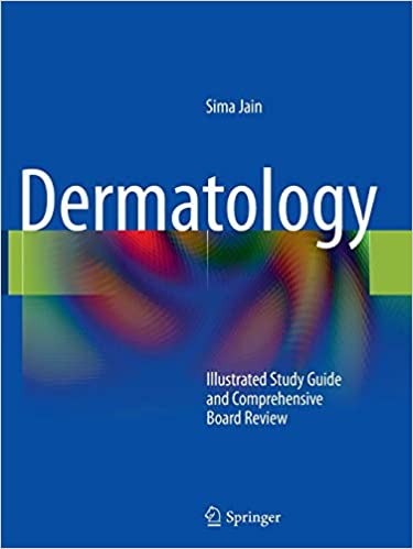 Dermatology: Illustrated Study Guide and Comprehensive Board