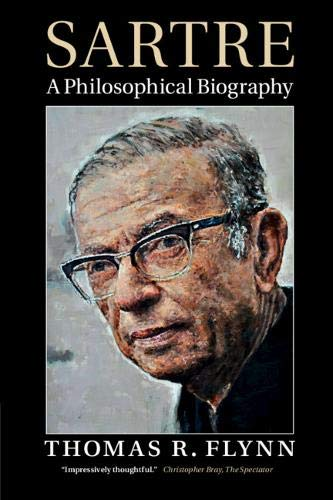 Read Online Sartre: A Philosophical Biography PDF