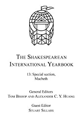 The Shakespearean International Yearbook: Volume 13: Special Section, Macbeth