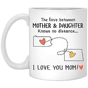 Pennsylvania North Dakota The Love Between Mother and Daughter Knows No Distance - Ceramic Coffee/Tea Mug 11 oz - White
