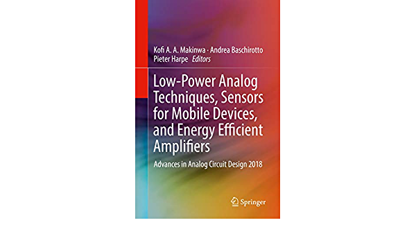 Low-Power Analog Techniques, Sensors for Mobile Devices, and ...