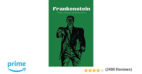 Frankenstein the elements of the gothic novel the romantic frankenstein the elements of the gothic novel the romantic movement and science fiction mary wollstonecraft godwin shelley 9781975772291 amazon fandeluxe Choice Image