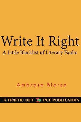 Write It Right: A Little Blacklist of Literary Faults PDF