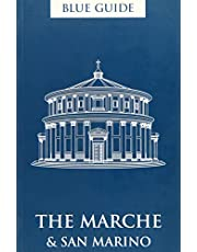 Blue Guide the Marche and San Marino 2nd Edition