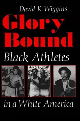 Glory Bound: Black Athletes in a White America: 1st (First) Edition
