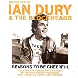 Reasons to Be Cheerful: The Very Best of Ian Dury & The Blockheads