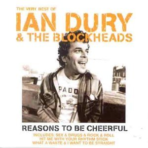 Reasons to be cheerful the very best of ian dury the blockheads reasons to be cheerful the very best of ian dury the blockheads solutioingenieria Choice Image