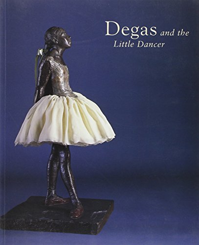 - Degas and the Little Dancer